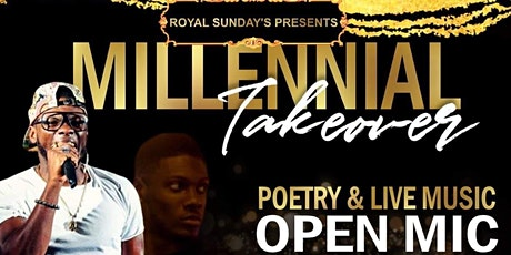 Millennial Takeover Open Mic tickets
