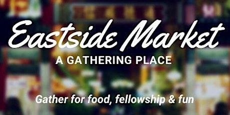 Eastside Market tickets