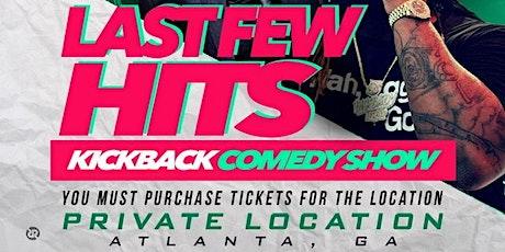 """""""Last Few Hits"""" Present.. 4/20 The Comedy Special- (Atlanta GA) tickets"""