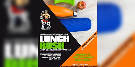 LUNCH RUSH: A H.I.I.T BOOTCAMP @ THE LUNCH HOUR | Brookline Village tickets