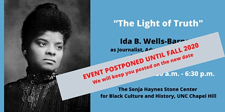 "POSTPONED UNTIL FALL 2020 - ""The Light of Truth"": Ida B Wells Symposium tickets"