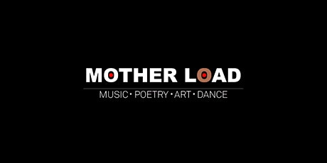 Mother Load tickets