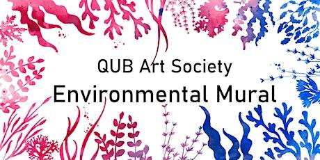 QUB Art Society Environmental Mural Workshop tickets