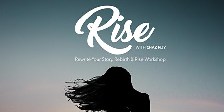 RISE with CHAZ FLIY tickets