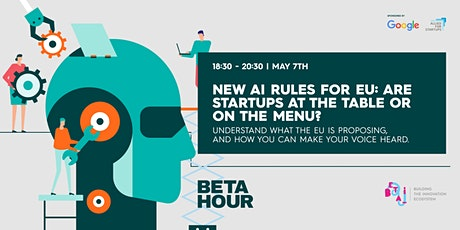 Beta Hour: New AI rules for EU: are startups at the table or on the menu? tickets
