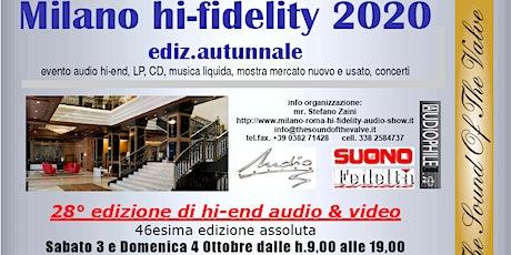 Milano hi-fidelity aut. 2020 la rassegna leader hi-end ENTRATA GRATUITA tickets