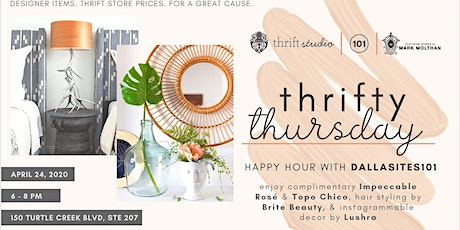Thrifty Thursday at Thrift Studio: Dallasites101 Happy Hour! tickets