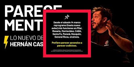 «PARECE MENTIRA» (HERNÁN CASCIARI) ✦ FECHA A REPROGRAMAR ✦ Montevideo entradas