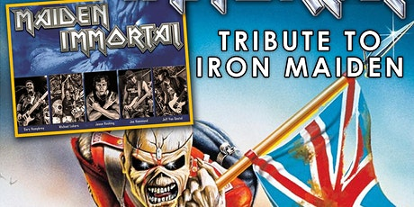 Maiden Immortal- Tribute To Iron Maiden tickets