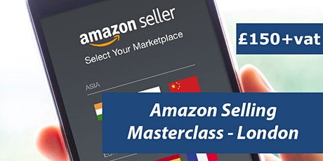 Amazon Training Course London - Amazon Seller Central - FBA Training tickets