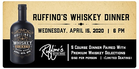 Ruffino's (BR) Whiskey Dinner tickets