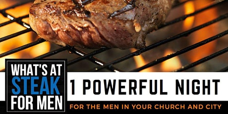 What's At Steak For Men tickets