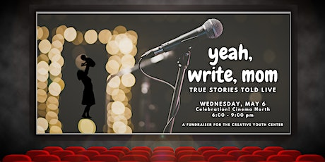 Yeah, Write, Mom! True Stories Told Live tickets