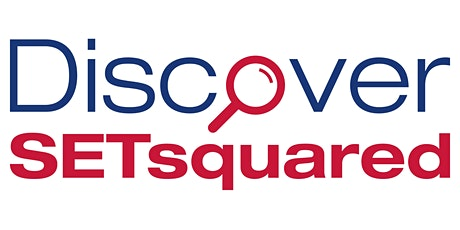 Discover SETsquared Open Event tickets