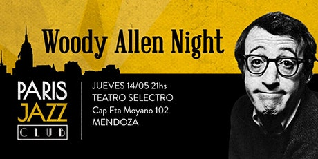 Woody Allen Night - Paris Jazz Club (JUE 14 - MAY) entradas