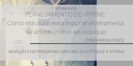 Planejamento de Vitrine - Programa Giro 360: do estoque à vitrina [21 de Maio] ingressos