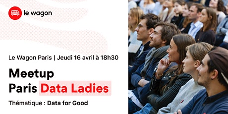 Conférence Paris Data Ladies #18 : Data For Good tickets