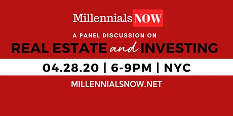 MillennialsNOW 2020: Real Estate + Investing Edition tickets