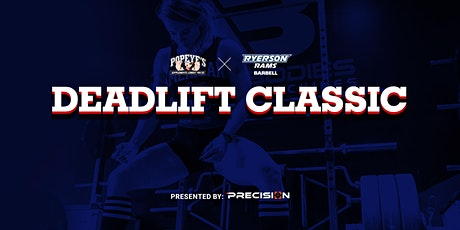 Precision Presents: Ryerson Barbell x Popeye's Supplements Deadlift Classic tickets