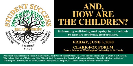 And, How Are The Children? Enhancing well-being and equity in our schools to nurture academic performance tickets