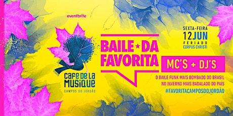 Cafe de La Musique Campos do Jordão - Corpus Christi: Baile da Favorita ingressos