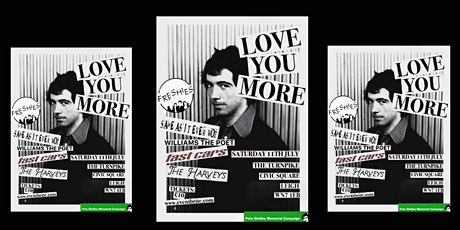 Love You More (Pete Shelley Memorial Campaign fund raising event) tickets