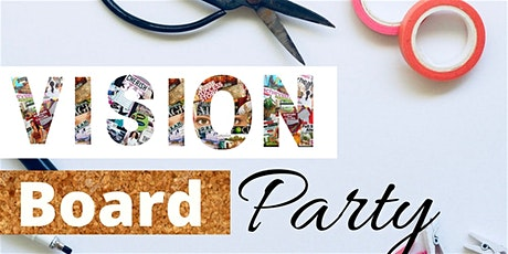 Vision Board Party & Small Business Expo by Preserve Wellness tickets