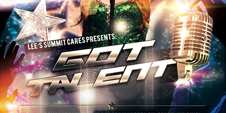 Got Talent Season 10 sponsored by Lee's Summit CARES tickets