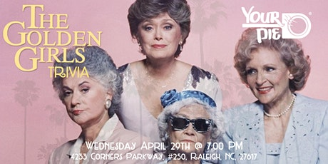 Golden Girls Trivia at Your Pie Brier Creek tickets