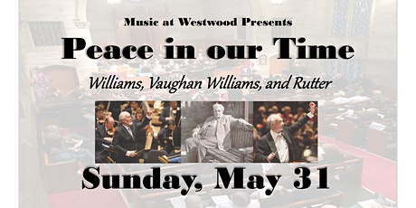 """Music at Westwood presents a 2020 Spring Concert:  """"Peace in Our Time"""" tickets"""