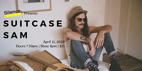Silence Presents: Suitcase Sam tickets