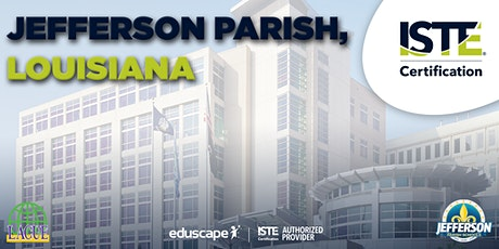 ISTE Certification –  Jefferson Parish, LA in partnership with LACUE tickets