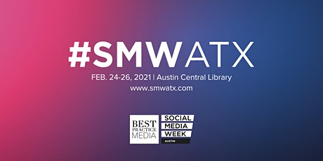 Social Media Week Austin 2021 I #SMWATX tickets