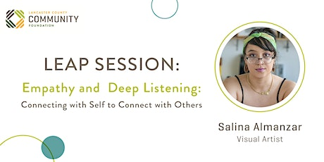 LEAP Session: Empathy and Deep Listening tickets
