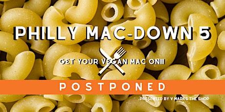 POSTPONED - Philly MAC-Down 5: Best Vegan Mac & Cheese in the City! tickets