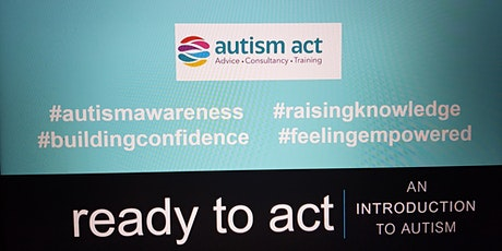 ready to act - autism awareness training for professionals tickets