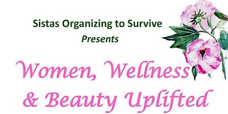Women, Wellness  & Beauty Uplifted tickets
