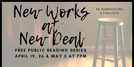New Works at New Deal: Free Public Readings tickets
