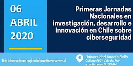 1era Jornada Nacional de Investigacion, Desarrollo e Innovacion en Ciberseg entradas