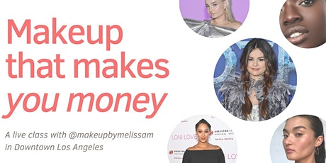 Makeup That Makes You Money with celeb MUA Melissa Murdick tickets