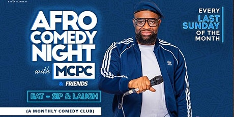 Afro Comedy Night with MCPC tickets