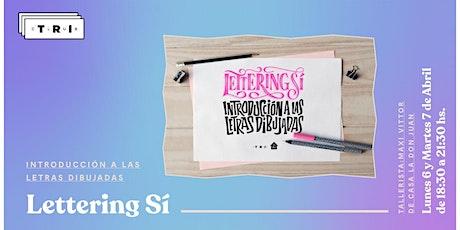Lettering Sí: introducción a las letras dibujadas entradas