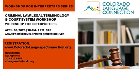 Criminal Law Legal Terminology & Court System Workshop for Interpreters tickets