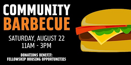 Community BBQ: Fellowship Housing Opportunities tickets