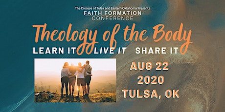 Theology of the Body: Learn It, Live It, Share It tickets