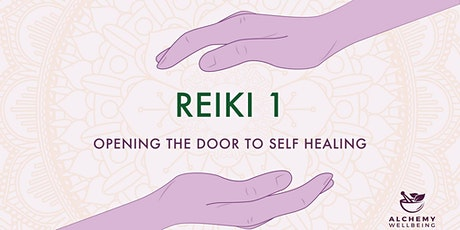 Reiki 1: Opening to self Healing (2 days) tickets