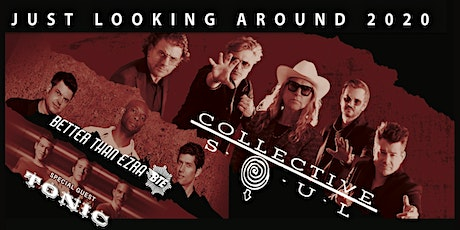 Collective Soul and Better Than Ezra with special guest Tonic tickets