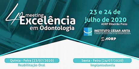 4º Meeting de Excelência em Odontologia - Inst. C. Arita ingressos