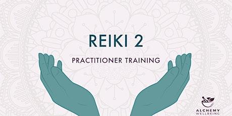 Reiki 2: 2 day practitioner training tickets