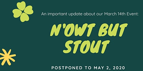 Now't But Stout Festival 2020 tickets